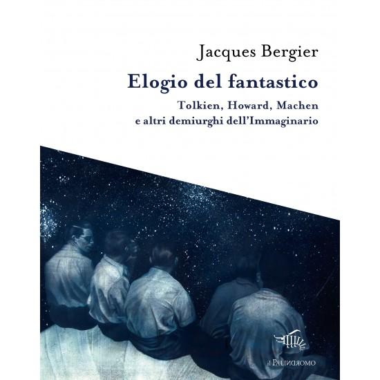 Bergier_Elogio del fantastico_il Palindromo 2018-550x550