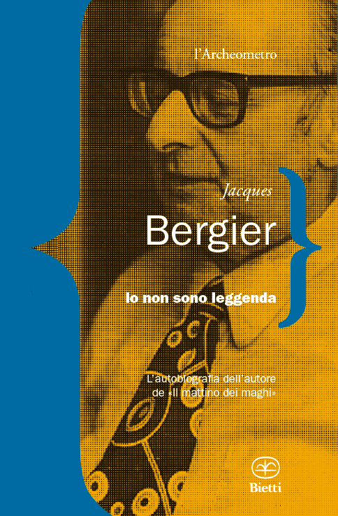 Jacques-Bergier_-Io-non-sono-leggenda